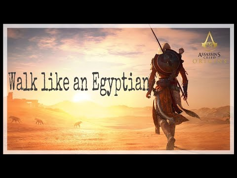Walk like an egyptian- Assassins creed origins