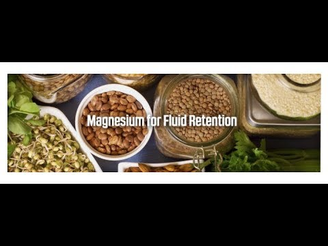 Will A Magnesium Supplement Help With Water Retention?