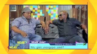 Ngaz' Chat EXTENDED : Banana Zorro & Peter Msechu - Mama || Ngaz' Kwa Ngaz'