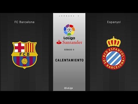 Calentamiento FC Barcelona vs Espanyol