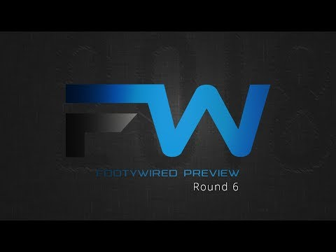 Footywired Round 6 Preview