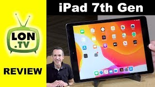 "iPad 7th Generation 10.2"" Full Review - Apple's Entry Level Low Cost iPad"