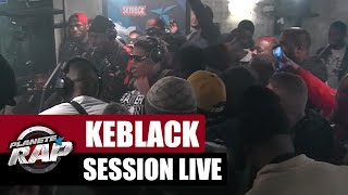 Freestyle de KeBlack, Naza & Co #PlanèteRap