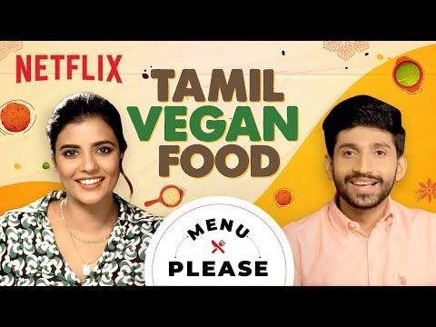 Aishwarya Rajesh tries Vegan food! | Menu Please | Netflix India