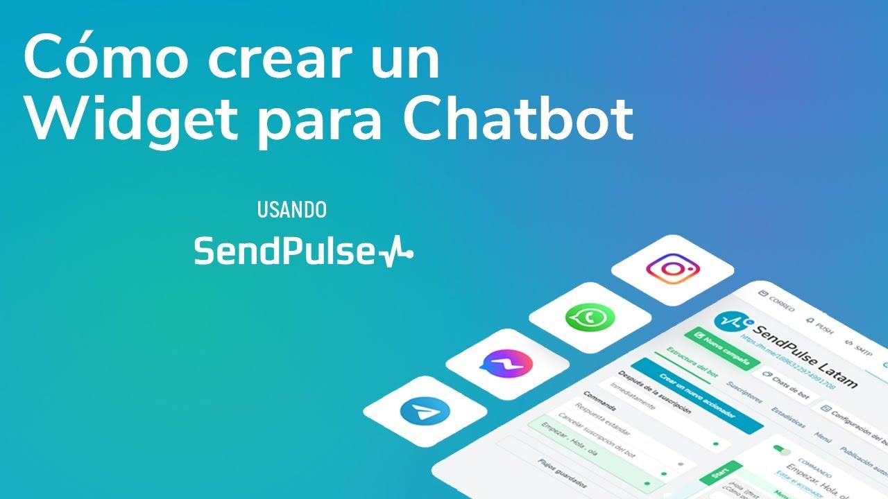 Cómo crear un  Widget para Chatbot usando SendPulse