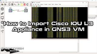 ✅ How to Import and Configure Cisco IOU L3 Appliance in GNS3 VM | Cisco IOU Tutorial | SYSNETTECHS