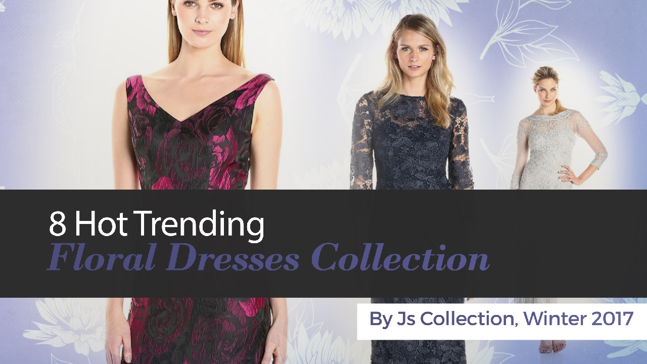 8 Hot Trending Floral Dresses Collection By Js Collection, Winter ...