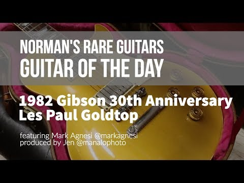Norman's Rare Guitars – Guitar of the Day: 1982 Gibson 30th Anniversary Les Paul Goldtop