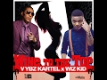 Vybz Kartel Wiz Kid Wine To the Top