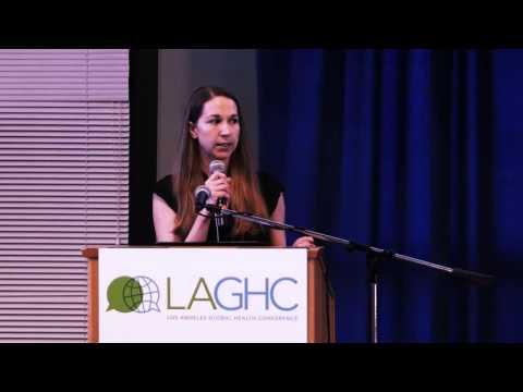 2016 Los Angeles Global Health Conference: Student Speaker, Chelsea Roberts