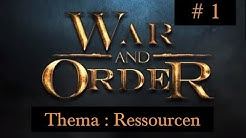 War and Order (1) Deutsch Tipps & Tricks Thema : Ressourcen