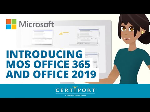 Introducing Microsoft Office Specialist Office 365 And Office 2019 Certification Exams By Certiport