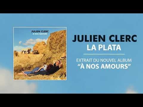 Julien Clerc - La Plata [officiel]