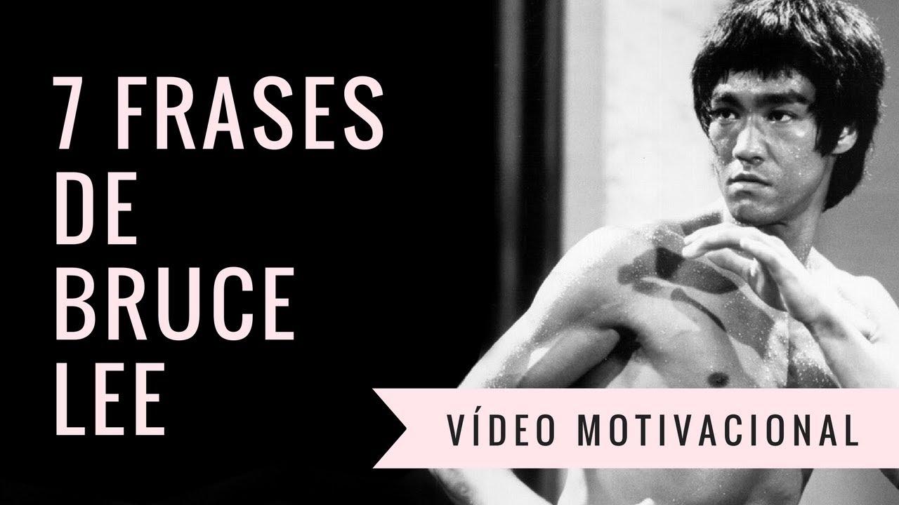 Vídeo Motivacional 7 Frases De Bruce Lee