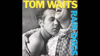 Tom Waits - Bride Of Rain Dog ( Instrumental )