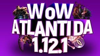 World of Warcraft: Atlantida Classic