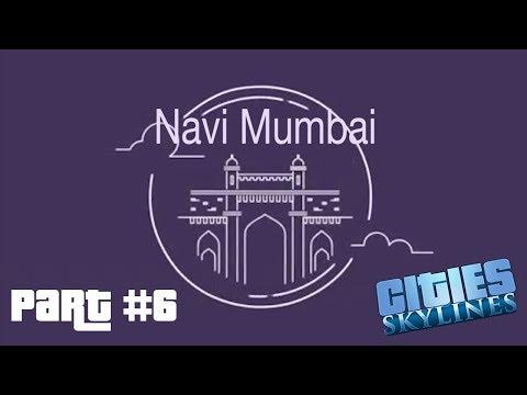 Let's play Cities Skylines: Part 6 || Building Navi Mumbai || Expanding the city