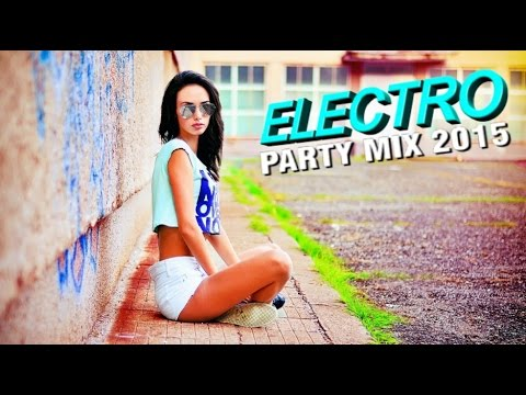 Electro House Charts Music Mix - Best of Party & EDM 2015 #1