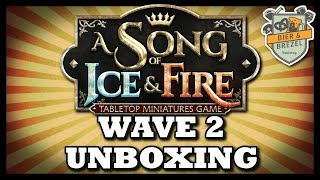 A Song of Ice and Fire Tabletop Miniatures Game | Wave 2 Unboxing