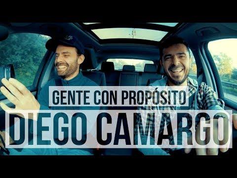 Gente con Propósito: Diego Camargo