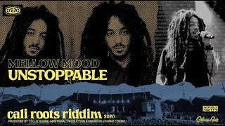 Mellow Mood - Unstoppable | Cali Roots Riddim 2020 (Produced by Collie Buddz)
