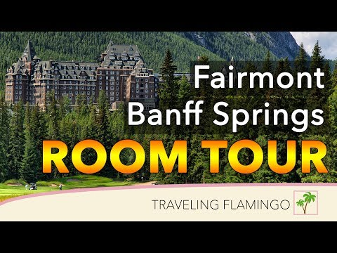 Fairmont Banff Springs | Hotel Room Tours!