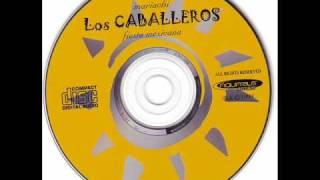 05 - Los Caballeros - La Adelita