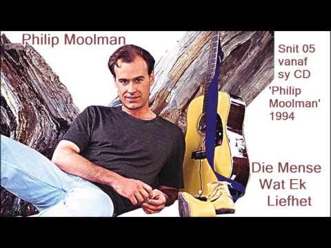 Philip Moolman - Die mense wat ek liefhet