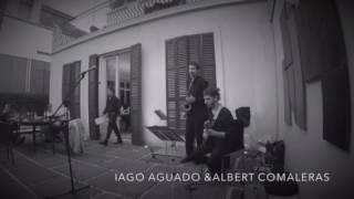 Albert Comaleras & Iago Aguado