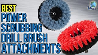 8 Best Power Scrubbing Drill Brush Attachments 2017