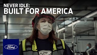 homepage tile video photo for Built for America: Never Idle | Ford