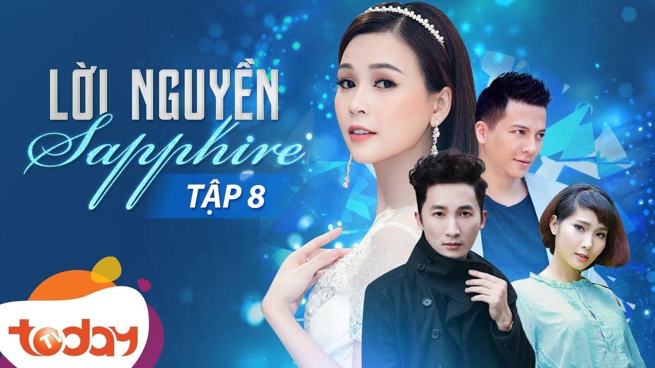 Phim Việt Nam Hay - Lời Nguyền Sapphire Tập 8 - Câu Chuyện Kỳ Bí Về Đá Quý