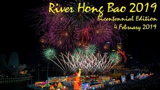 River Hongbao 2019 春到河畔 2019 ~ Chinese New Year's Eve Fireworks