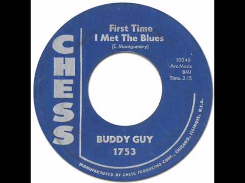 Chicago Blues * FIRST TIME I MET THE BLUES - Buddy Guy [Chess #1753] 1960