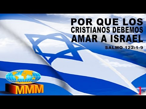 Por Qué Los Cristianos Debemos Amar A Israel