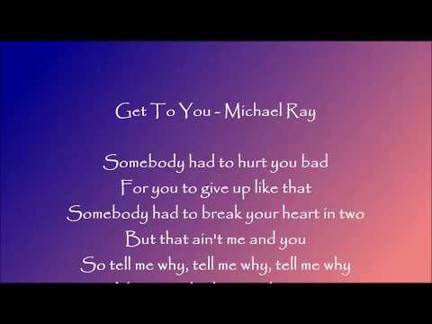 Get To You - Michael Ray Lyrics