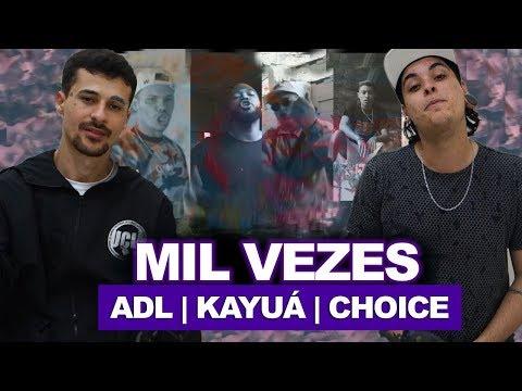 Mil Vezes - ADL | Kayuá | Choice | REACT / ANÁLISE VERSATIL ft. Duzz