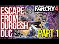 FAR CRY 4 Escape from Durgesh Prison DLC Gameplay Part 1