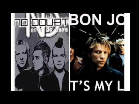 It's My LIfe(No Doubt and Bon Jovi Mash-up)