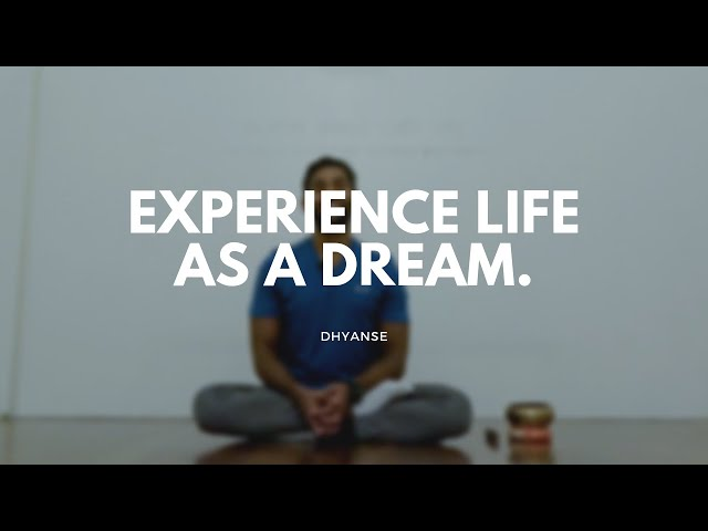 Experience Life as a Dream | Guided Meditation