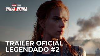 Viúva Negra da Marvel Studios | Trailer Oficial #2 [Legendado]