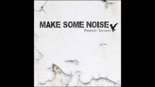 Pandion Society - MAKE SOME NOISE