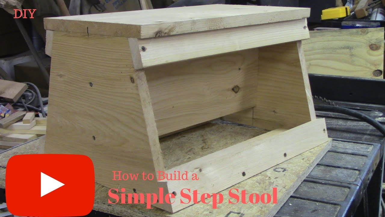 Diy How To Build A Simple Step Stool Youtube