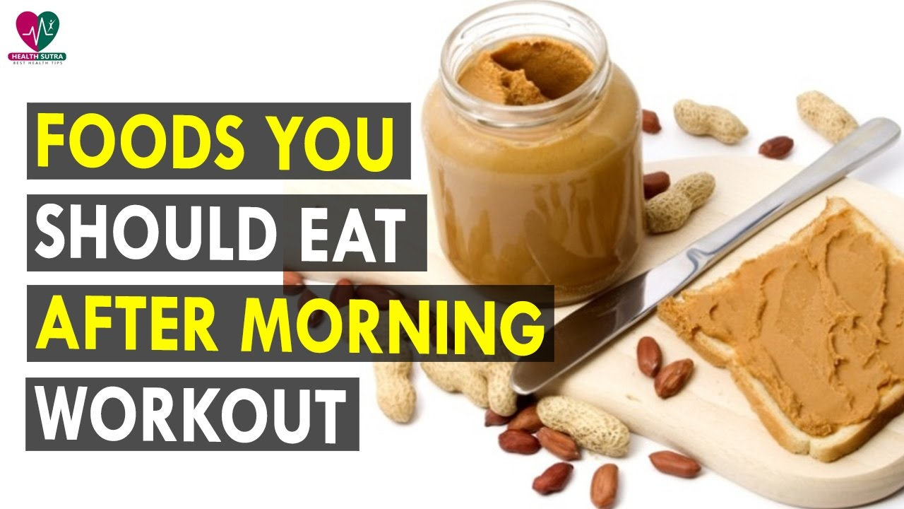 What should you eat before and after a morning workout