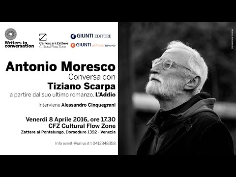 Pillole di Writers in conversation - Antonio Moresco - 8 aprile 2016