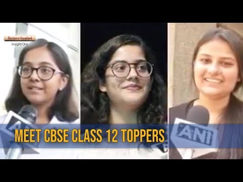Meet the CBSE class 12 toppers of 2018