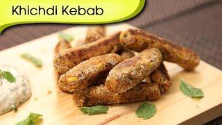 Khichdi Kebab | Vegetarian Starter Snack Recipe | Ruchi's Kitchen