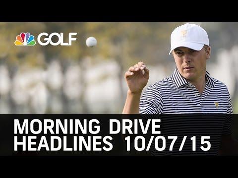 Morning Drive Headlines 10/07/15   Golf Channel