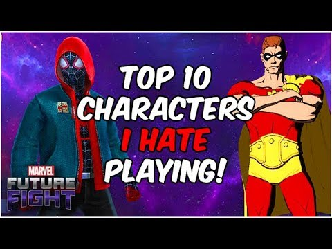 Top 10 Characters I HATE PLAYING! - Marvel Future Fight