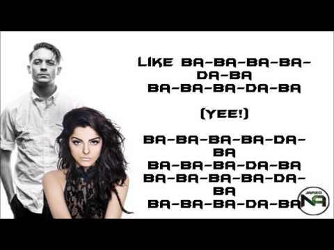 G EAZY x  Bebe Rexha Me, Myself & I lyrics
